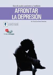 Afrontar la depresión. Guía de ayuda a pacientes y familiares (PDF)