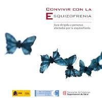 Convivir con la esquizofrenia. Guía dirigida a personas afectadas por la esquizofrenia. [PDF]