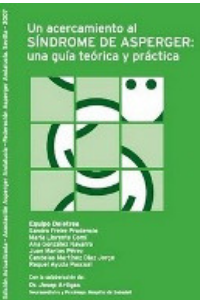 Un acercamiento al Síndrome de Asperger: una guía teórica y práctica [PDF]