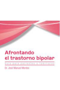 Afrontando el TRASTORNO BIPOLAR [PDF]