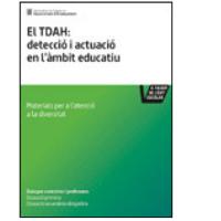 El TDAH: detecció i actuació en l'àmbit educatiu [PDF]