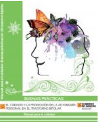 El cuidado y la promoción de la autonomía personal en el trastorno bipolar. Manual para el cuidador.