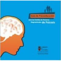 Guía de psicoeducación para las familias de personas diagnosticadas de psicosis (PDF)